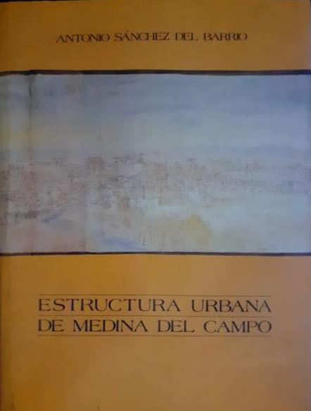 Estructura urbana de Medina del Campo