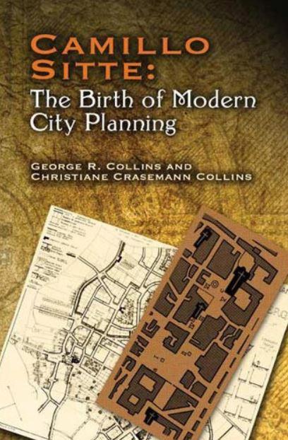 Camillo Sitte y el nacimiento del urbanismo moderno
