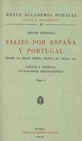 Viajes por España y Portugal: desde la Edad Media hasta el siglo XX: nuevas y antiguas divagaciones bibliográficas