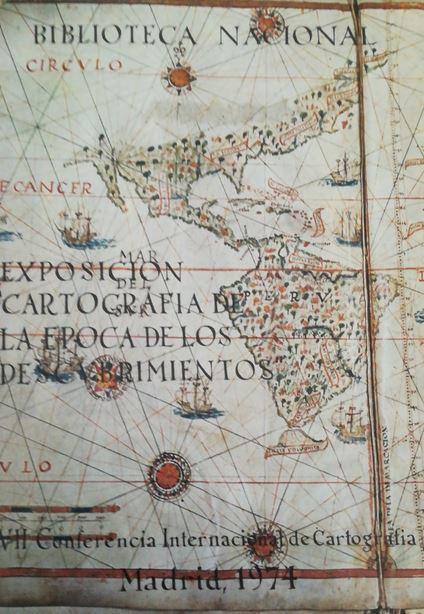 Cartografía en la época de los descubrimientos: catálogo de la exposición
