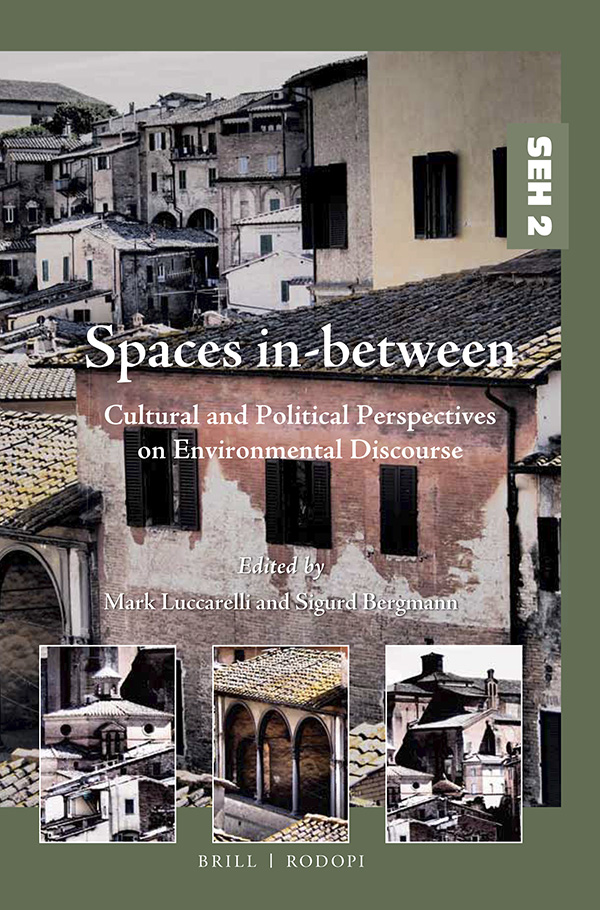 Spaces in-between: Cultural and Political Perspectives on Environmental Discourse